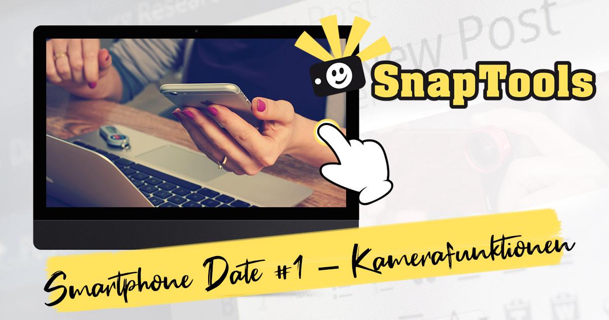iPhone Date #1 - Funktionen deiner Kamera-App SnapTools